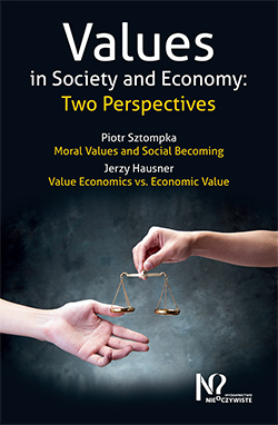 Values in Society and Economy: Two Perspectives